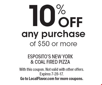10% Off any purchase of $50 or more. With this coupon. Not valid with other offers. Expires 7-28-17. Go to LocalFlavor.com for more coupons.