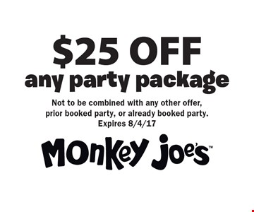 $25 OFF any party package. Not to be combined with any other offer, prior booked party, or already booked party. Expires 8/4/17