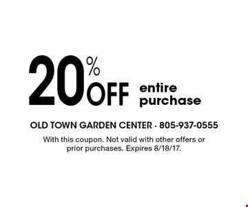 20% Off entire purchase. With this coupon. Not valid with other offers or prior purchases. Expires 8/18/17.