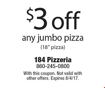 $3 off any jumbo pizza(18
