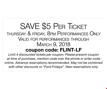 Save $5 Per Ticket Thursday & Friday, 8 PM Performances Only