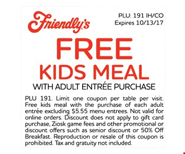 Free Kids Meal with adult entree purchase