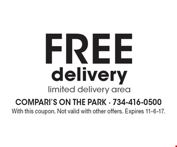 FREE delivery, limited delivery area. With this coupon. Not valid with other offers. Expires 11-6-17.