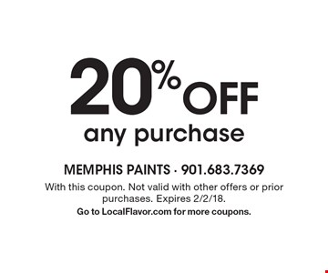 20% Off any purchase. With this coupon. Not valid with other offers or prior purchases. Expires 2/2/18. Go to LocalFlavor.com for more coupons.
