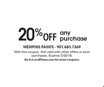 20% Off any purchase. With this coupon. Not valid with other offers or prior purchases. Expires 3/30/18. Go to LocalFlavor.com for more coupons.