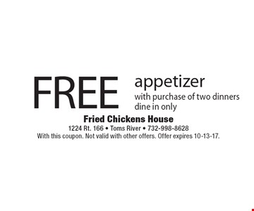 FREE appetizer with purchase of two dinners. Dine in only. With this coupon. Not valid with other offers. Offer expires 10-13-17.