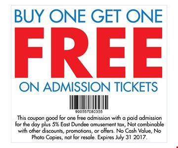 Buy one get one free on admission tickets. this coupon good for one free admission with a paid admission for the day plus 5% East Dundee amusement tax, Not combinable with other discounts, promotions, or offers. No cash value, No photo copies, not for resale. Expires July 31 2017.