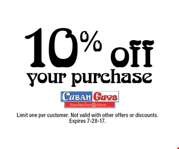 10% off your purchase. Limit one per customer. Not valid with other offers or discounts. Expires 7-28-17.