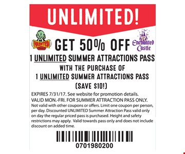 Get 50% off 1 unlimited summer attractions pass with the purchase of 1 unlimited summer attractions pass