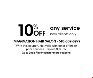 10% Off any service. new clients only. With this coupon. Not valid with other offers or prior services. Expires 9-30-17. Go to LocalFlavor.com for more coupons.