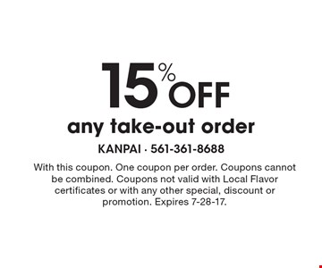 15% off any take-out order. With this coupon. One coupon per order. Coupons cannot be combined. Coupons not valid with Local Flavor certificates or with any other special, discount or promotion. Expires 7-28-17.