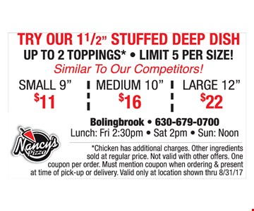stuffed deep dish for $11, $16 or $22