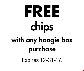 Free chips with any hoagie box purchase. Expires 12-31-17.