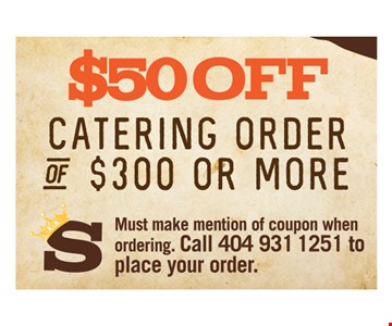 $50 Off Catering Order of $300 or More