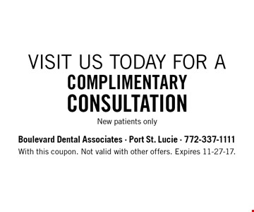 ComplimentaryConsultation New patients only. With this coupon. Not valid with other offers. Expires 11-27-17.