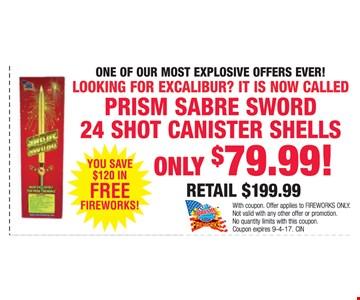 Prism sabre sward 24 shot canister shells only $79.99