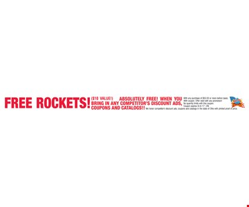 free rocket with any purchase of $50.00 or more