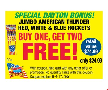 Jumbo American thunder red, white  & Blue Rockets. Buy one , Get two FREE!