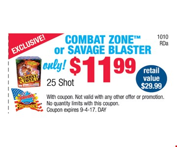 combat zone™ or savage Blaster only $11.99