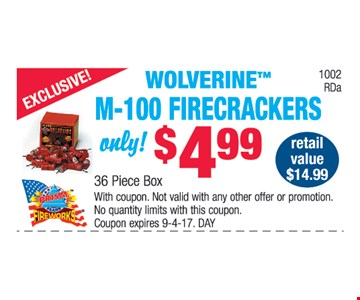 Woverine™ M-100  Firecrackers only $4.99