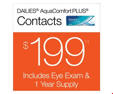 Contacts $199. Includes eye exam & 1 year supply