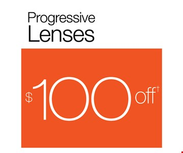Progressive Lenses $100 off