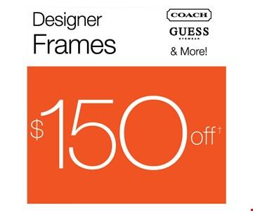 $150 Off Designer Frames