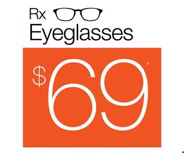 Rx Eyeglasses $69