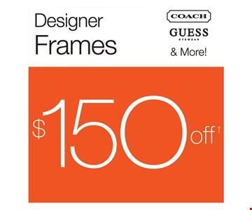 Designer Frames $150 Off