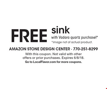 FREE sink with Vadara quartz purchase!**image not of actual product.. With this coupon. Not valid with other offers or prior purchases. Expires 6/8/18.Go to LocalFlavor.com for more coupons.