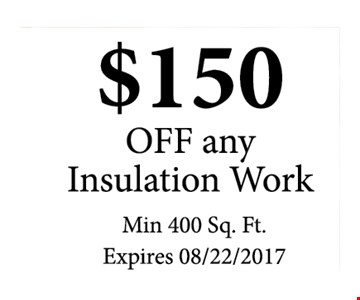 $150 OFF any installation work ( min 400 sq ft )