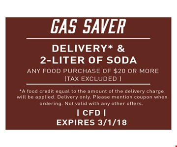 Gas Saver! Free Delivery & 2-liter of soda