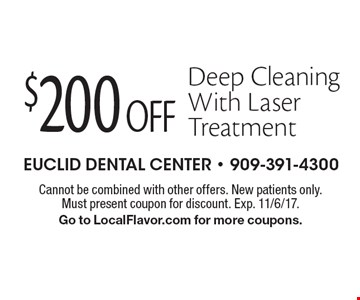$200 Off Deep Cleaning With Laser Treatment. Cannot be combined with other offers. New patients only. Must present coupon for discount. Exp. 11/6/17. Go to LocalFlavor.com for more coupons.