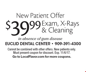 New Patient Offer $39.99 Exam, X-Rays & Cleaning in absence of gum disease . Cannot be combined with other offers. New patients only. Must present coupon for discount. Exp. 11/6/17. Go to LocalFlavor.com for more coupons.