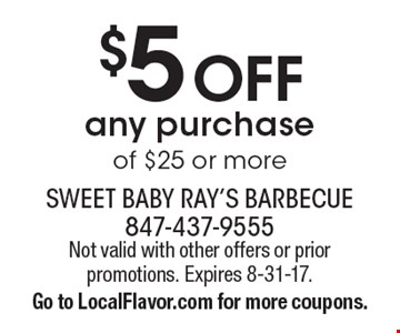 $5 Off any purchase of $25 or more. Not valid with other offers or prior promotions. Expires 8-31-17. Go to LocalFlavor.com for more coupons.
