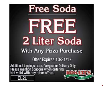 Free Soda. Free 2 Liter Soda with any pizza purchase.