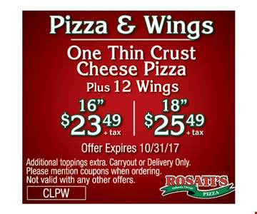 Pizza & Wings. One Thine Crust Cheese. Plus 12 Wings 16
