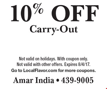 10% OFF Carry-Out. Not valid on holidays. With coupon only. Not valid with other offers. Expires 8/4/17.Go to LocalFlavor.com for more coupons.