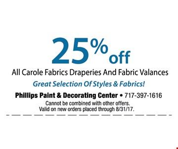 25% off all Carole Fabrics draperies and fabric valances