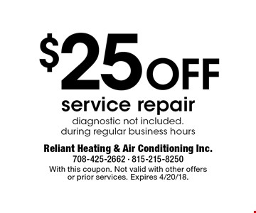 $25 Off service repair. Diagnostic not included. During regular business hours. With this coupon. Not valid with other offers or prior services. Expires 4/20/18.
