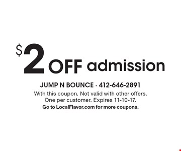 $2 Off admission. With this coupon. Not valid with other offers. One per customer. Expires 11-10-17. Go to LocalFlavor.com for more coupons.