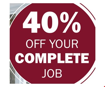 40% off your complete job