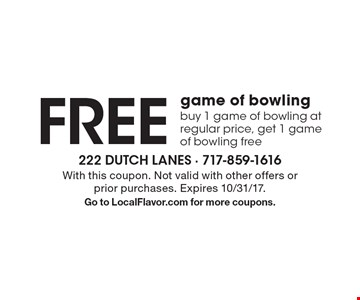 Free game of bowling buy 1 game of bowling at regular price, get 1 game of bowling free. With this coupon. Not valid with other offers or prior purchases. Expires 10/31/17. Go to LocalFlavor.com for more coupons.