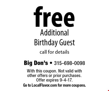 free Additional Birthday Guest call for details. With this coupon. Not valid with other offers or prior purchases. Offer expires 9-4-17. Go to LocalFlavor.com for more coupons.