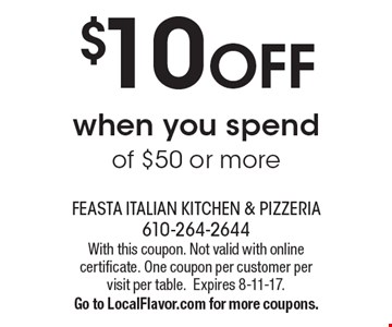 $10 OFF when you spend of $50 or more. With this coupon. Not valid with online certificate. One coupon per customer per visit per table.Expires 8-11-17.Go to LocalFlavor.com for more coupons.