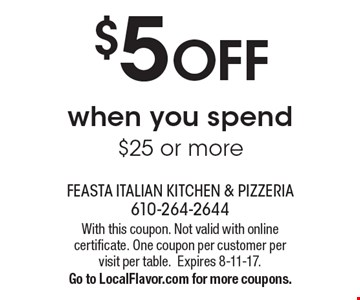 $5 OFF when you spend $25 or more. With this coupon. Not valid with online certificate. One coupon per customer per visit per table.Expires 8-11-17.Go to LocalFlavor.com for more coupons.