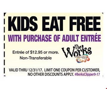 Kids eat free with purchase of adult entree