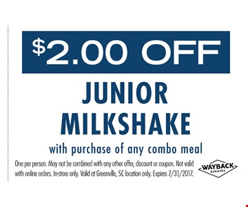 $2 OFF junior milkshake with purchase of any combo meal
