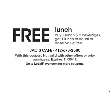 FREE lunch. Buy 1 lunch & 2 beverages, get 1 lunch of equal or lesser value free. With this coupon. Not valid with other offers or prior purchases. Expires 11/30/17. Go to LocalFlavor.com for more coupons.