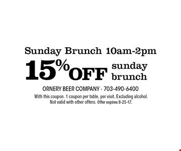 Sunday Brunch 10am-2pm. 15% off sunday brunch. With this coupon. 1 coupon per table, per visit. Excluding alcohol. Not valid with other offers. Offer expires 8-25-17.